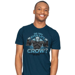 Do You Even Lift, Crow? - Mens - T-Shirts - RIPT Apparel
