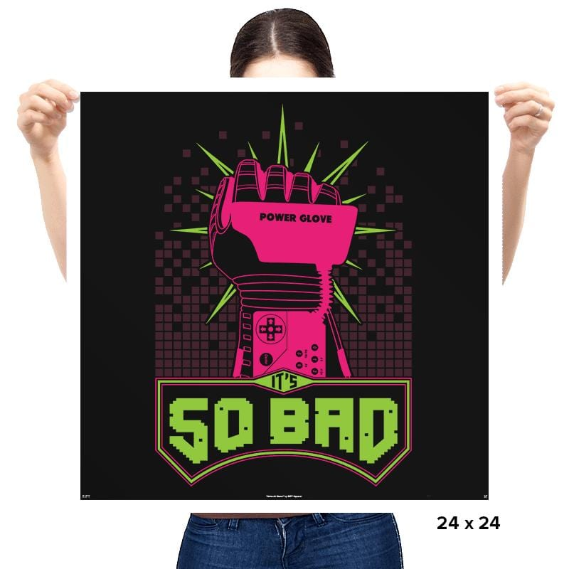 It's So Bad - Prints - Posters - RIPT Apparel