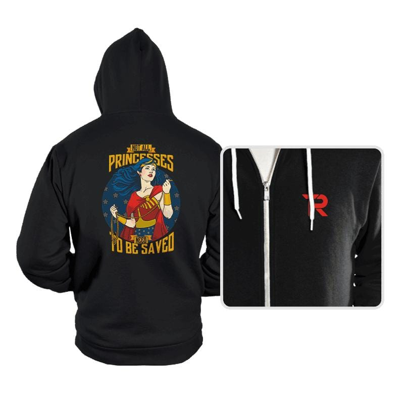 Not All Princesses Need To Be Saved - Hoodies - Hoodies - RIPT Apparel