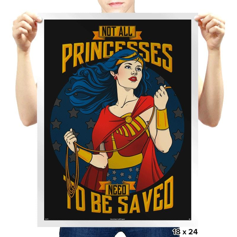 Not All Princesses Need To Be Saved - Prints - Posters - RIPT Apparel