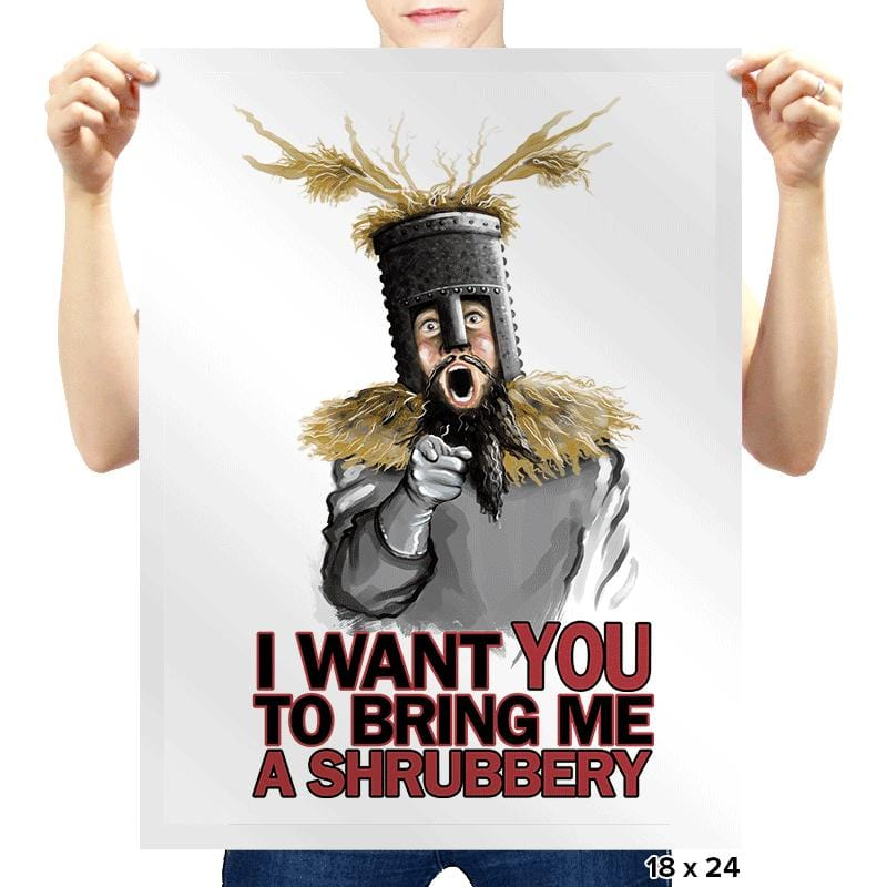 Bring Me A Shrubbery  - Prints - Posters - RIPT Apparel