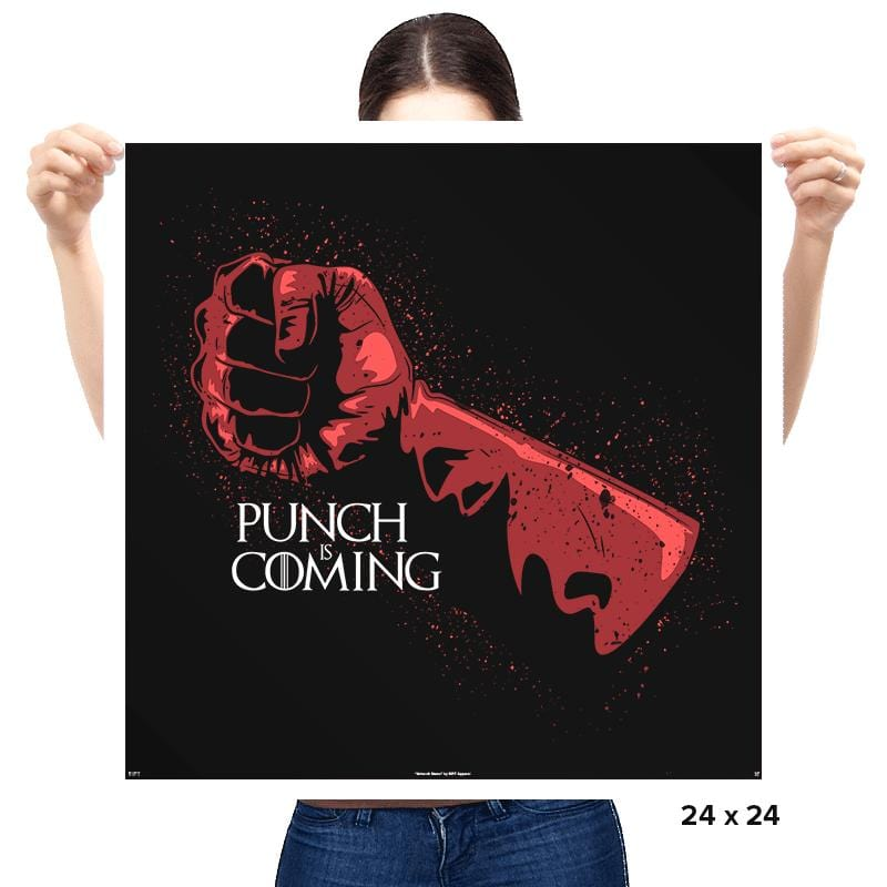 Punch Is Coming - Prints - Posters - RIPT Apparel