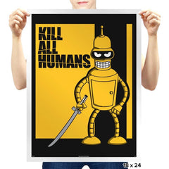 Kill All Humans - Prints - Posters - RIPT Apparel