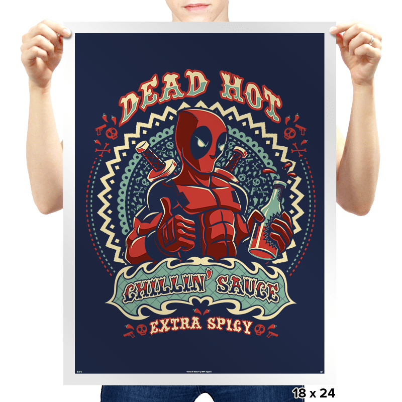 Dead Hot Chillin' Sauce - Prints - Posters - RIPT Apparel