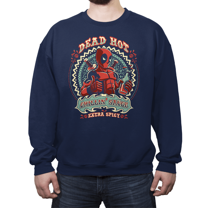 Dead Hot Chillin' Sauce - Crew Neck - Crew Neck - RIPT Apparel