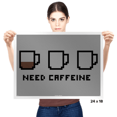 Need caffeine - Prints - Posters - RIPT Apparel