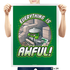 Everything is Awful Exclusive - Prints - Posters - RIPT Apparel