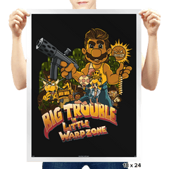 Big Trouble in Little Warpzone - Prints - Posters - RIPT Apparel