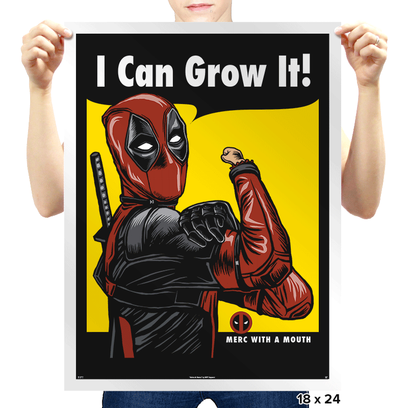 I Can Grow It! - Prints - Posters - RIPT Apparel
