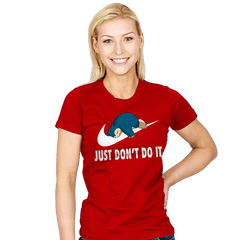Just Don't Do It - Womens - T-Shirts - RIPT Apparel