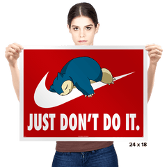 Just Don't Do It - Prints - Posters - RIPT Apparel