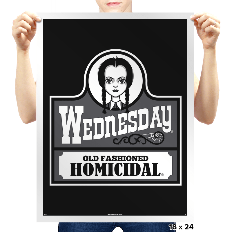 Old Fashioned Homicidal - Prints - Posters - RIPT Apparel