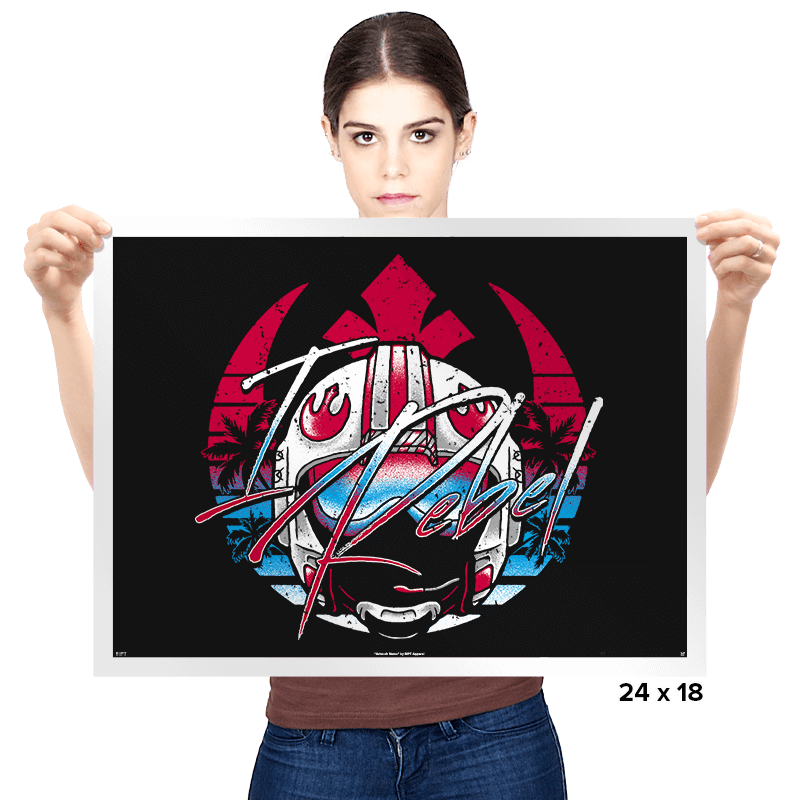I Rebel - Prints - Posters - RIPT Apparel