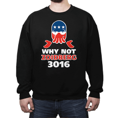 Why Not Zoidberg 3016 - Crew Neck - Crew Neck - RIPT Apparel