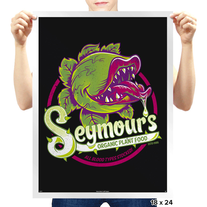 Seymour's Organic Plant Food - Prints - Posters - RIPT Apparel