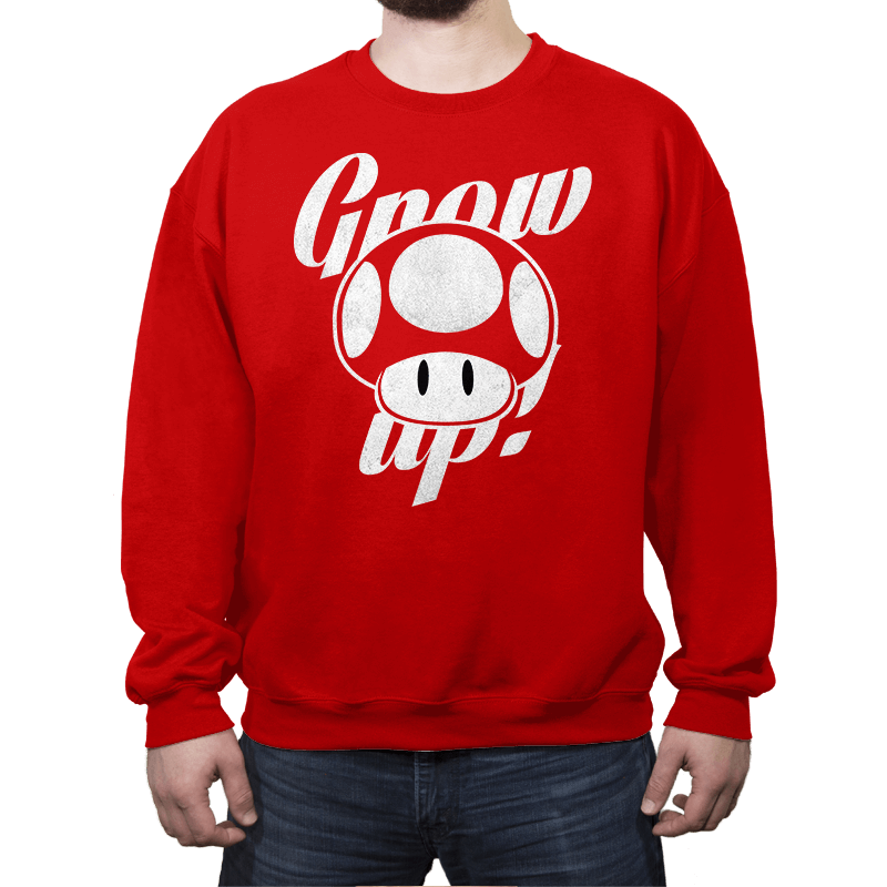 Grow up! - Crew Neck - Crew Neck - RIPT Apparel