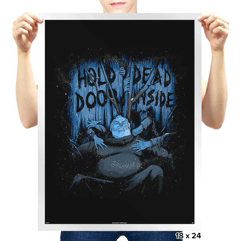 Hold The Door - Prints - Posters - RIPT Apparel