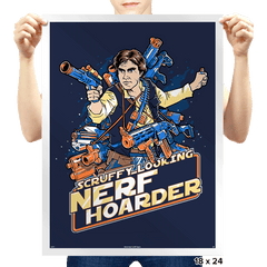 Scruffy Looking Nerf Hoarder - Prints - Posters - RIPT Apparel