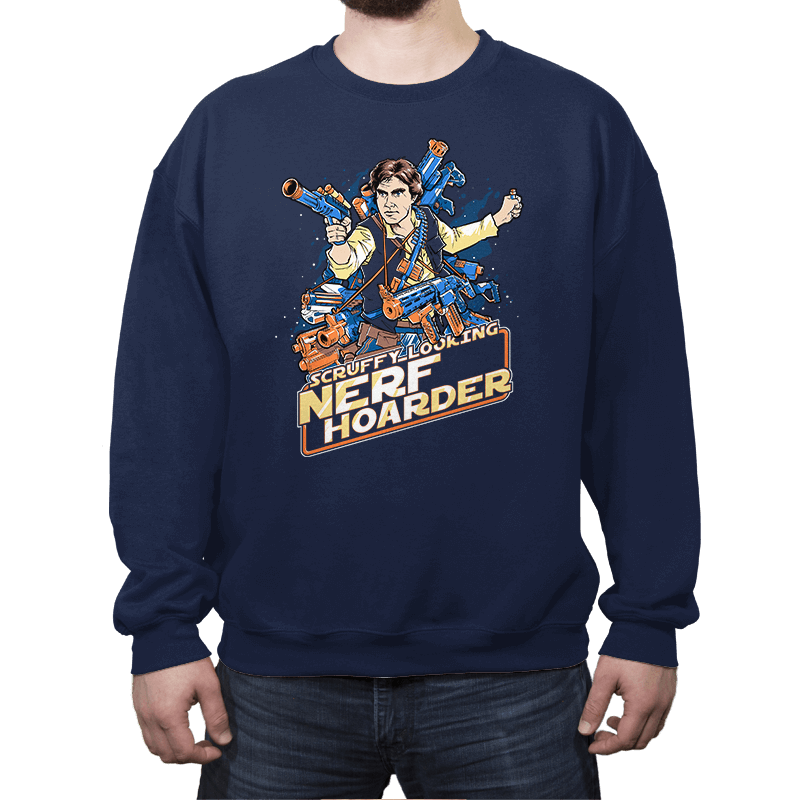 Scruffy Looking Nerf Hoarder - Crew Neck - Crew Neck - RIPT Apparel