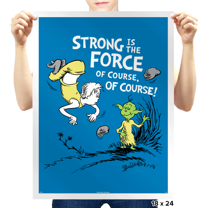 Strong is the Force, of Course! - Prints - Posters - RIPT Apparel