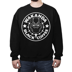 Wakanda Black Coffee - Crew Neck - Crew Neck - RIPT Apparel