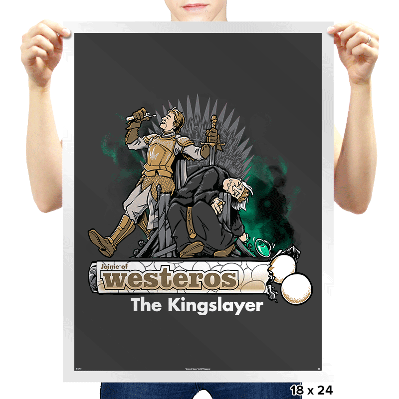 The Kingslayer - Prints - Posters - RIPT Apparel