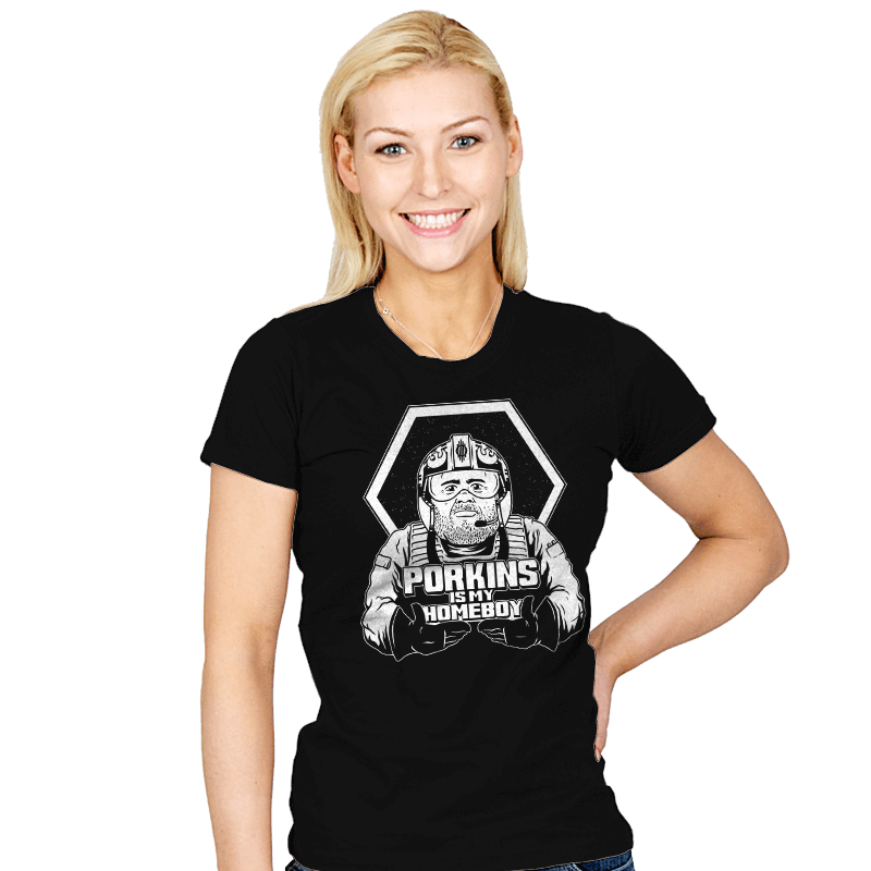 Porkins Is My Homeboy - Womens - T-Shirts - RIPT Apparel