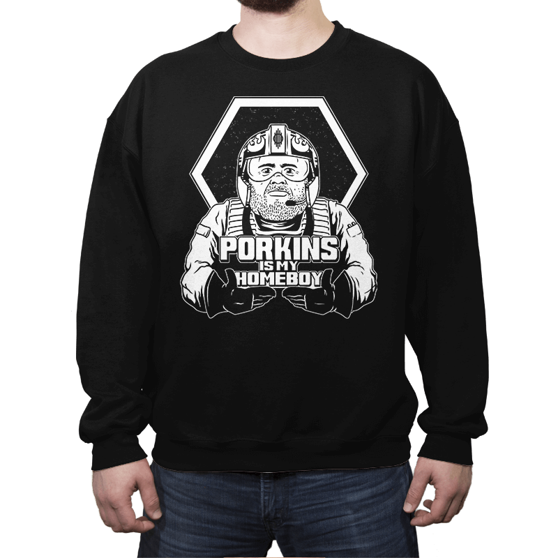 Porkins Is My Homeboy - Crew Neck - Crew Neck - RIPT Apparel