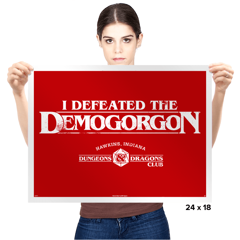 I Defeated The Demogorgon - Prints - Posters - RIPT Apparel