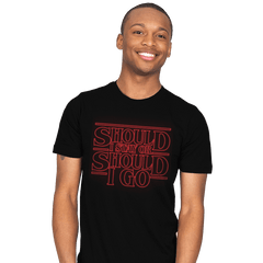 Should I Stay Or Should I Go - Mens - T-Shirts - RIPT Apparel