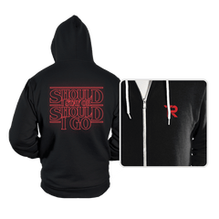 Should I Stay Or Should I Go - Hoodies - Hoodies - RIPT Apparel