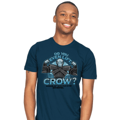 Do You Even Lift, Crow? Exclusive - Mens - T-Shirts - RIPT Apparel