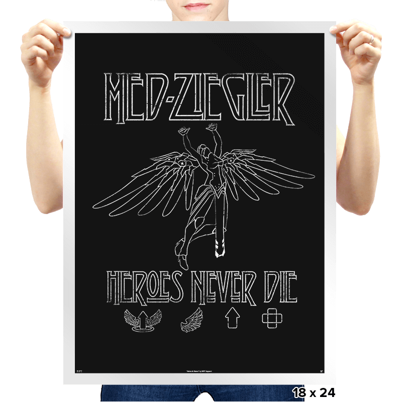 Heroes Never Die - Prints - Posters - RIPT Apparel