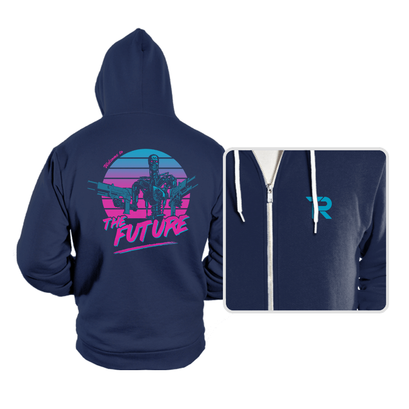 Welcome to the Future - Hoodies - Hoodies - RIPT Apparel