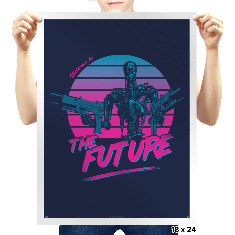Welcome to the Future - Prints - Posters - RIPT Apparel