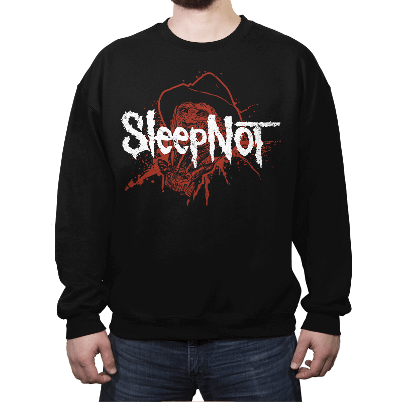 Sleep Not - Crew Neck Sweatshirt - Crew Neck Sweatshirt - RIPT Apparel