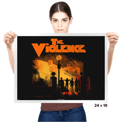 The Violence - Prints - Posters - RIPT Apparel