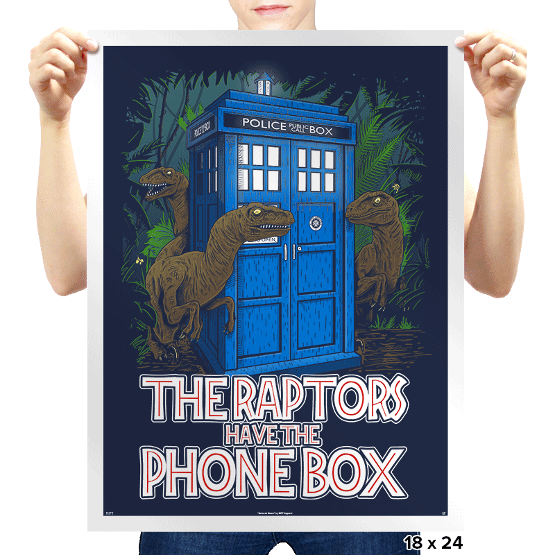 The Raptors Have the Phone Box - Bazaar - Prints - Posters - RIPT Apparel