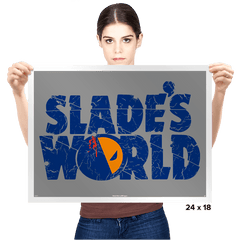 SLADE'S WORLD - Prints - Posters - RIPT Apparel