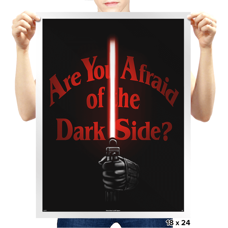 Afraid of the Dark Side - Prints - Posters - RIPT Apparel