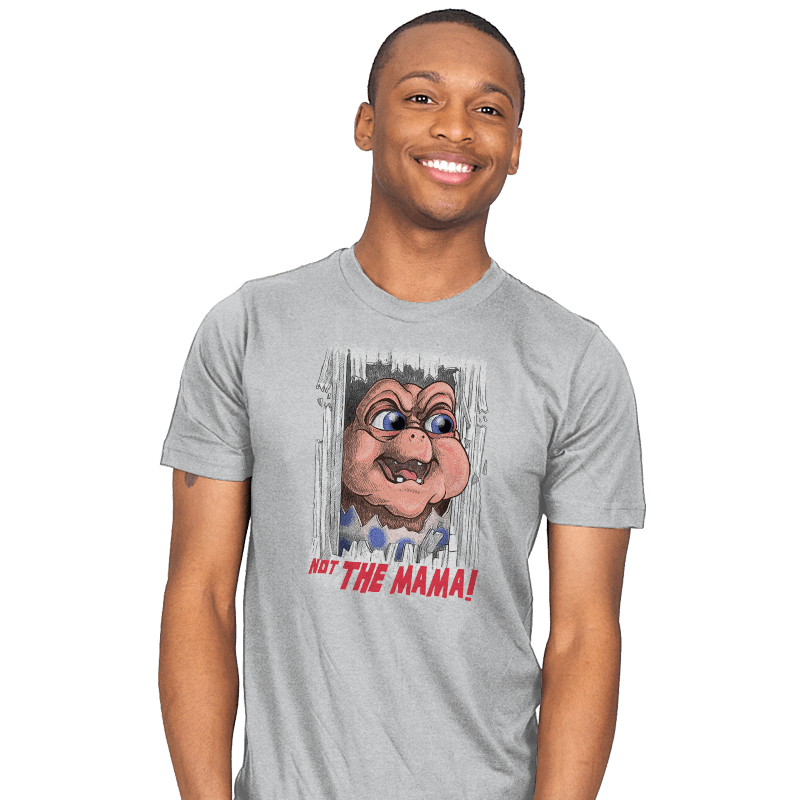 Not the Mama! - Mens - T-Shirts - RIPT Apparel