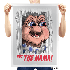 Not the Mama! - Prints - Posters - RIPT Apparel