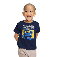 We Can Build A SPACESHIP!!! - Youth - T-Shirts - RIPT Apparel