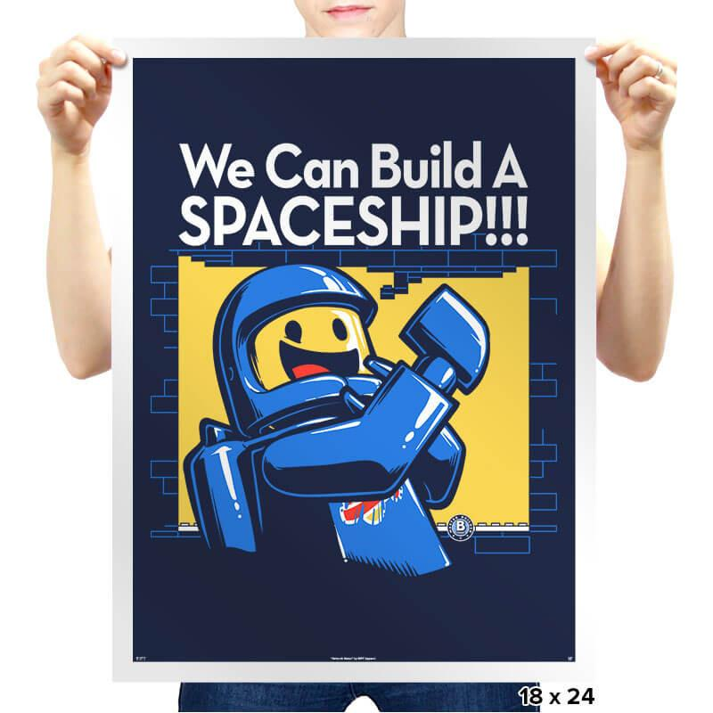 We Can Build A SPACESHIP!!! Exclusive - Prints - Posters - RIPT Apparel