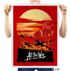 All the Way - Prints - Posters - RIPT Apparel