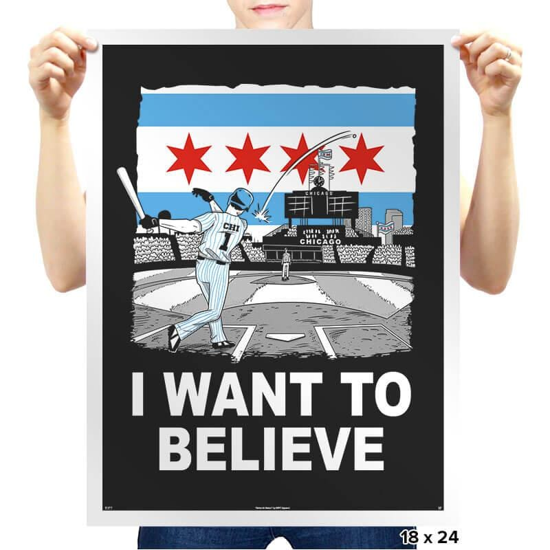 Chi Want To Believe Exclusive - Prints - Posters - RIPT Apparel