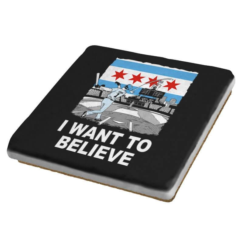 Chi Want To Believe Exclusive - Coasters - Coasters - RIPT Apparel