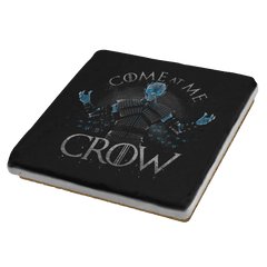 Come at me Crow Exclusive - Coasters - Coasters - RIPT Apparel