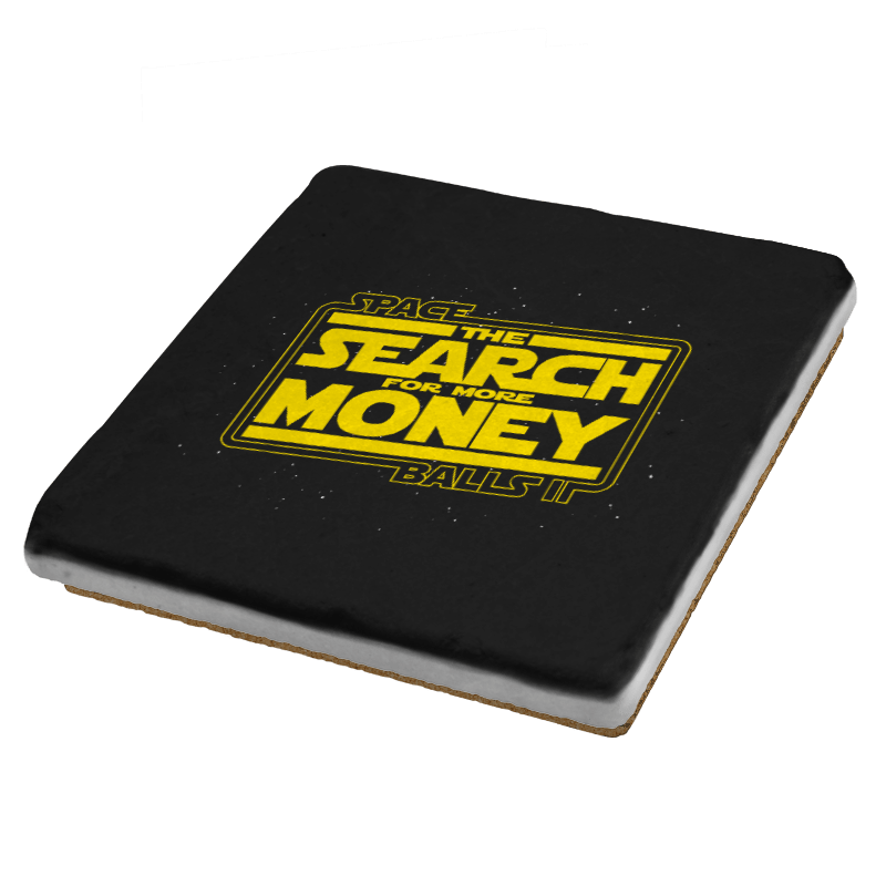 The Search For More Money Exclusive - Coasters - Coasters - RIPT Apparel
