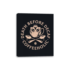 Death Before Decaf - Canvas Wraps - Canvas Wraps - RIPT Apparel